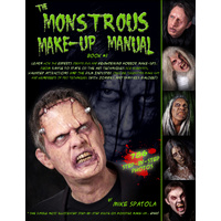 The Monstrous Makeup Manual - Volume One